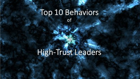 Top 10 Behaviors of Hight-Trust Leaders